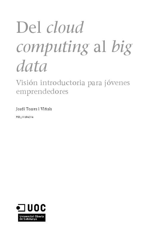 Del.Cloud_.Computing.al_.Big_.Data_.JordiTorres.ES_.pdf